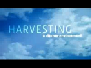 Harvesting a cleaner environment
