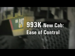 CAT 993K Wheel Loader - New Cab - Customer Testimonial