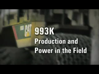 DANACH >: CAT 993K Wheel Loader - Power amp Production in the Field - Customer Testimonial